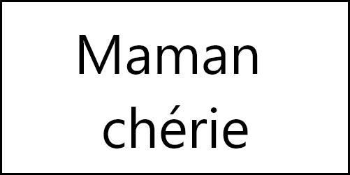 maman cherie